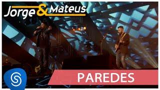 Jorge & Mateus - Paredes - [Como Sempre Feito Nunca] (Vídeo Oficial)