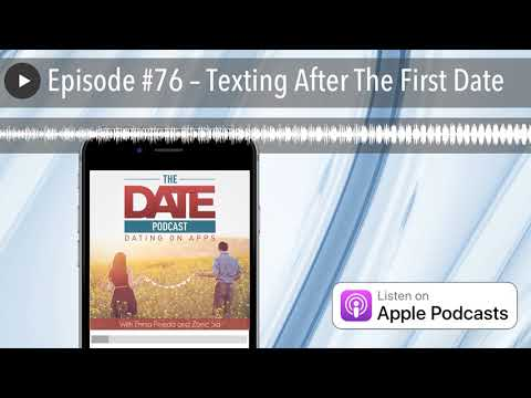 Episode #76 – Texting After The First Date
