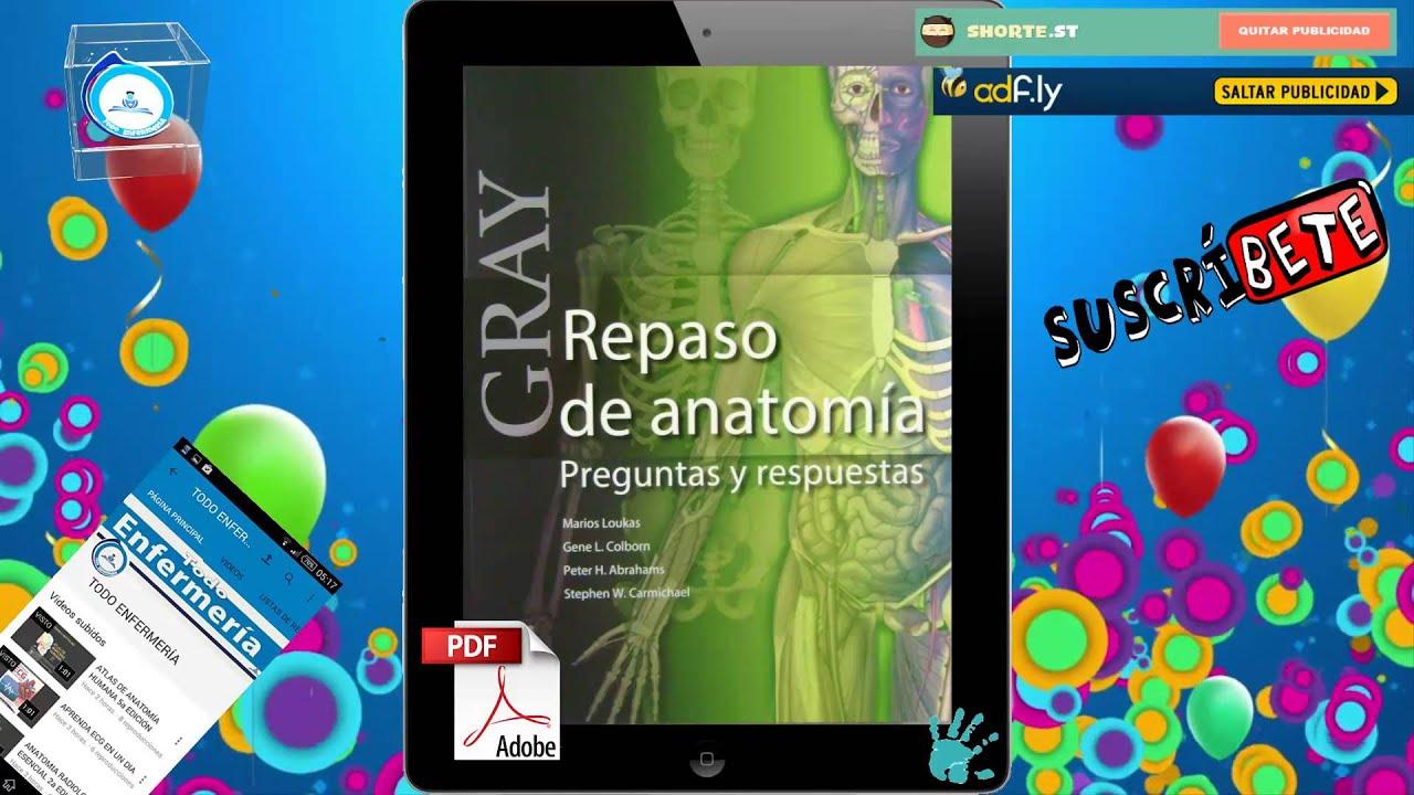 GRAY REPASO DE ANATOMIA PREGUNTAS Y RESPUESTAS - YouTube