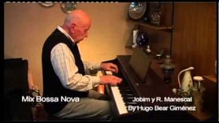 Mix Bossa Nova Jobim Y R. Menescal By Hugo Bear Gimenez.f4v