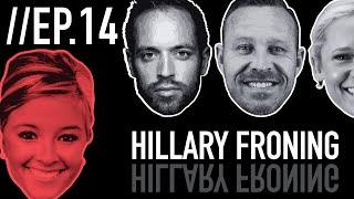 Episode 14: Hillary Froning
