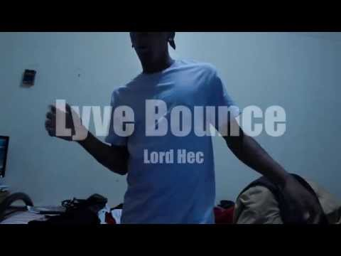LTE - Lyve Bounce | Lord Hec