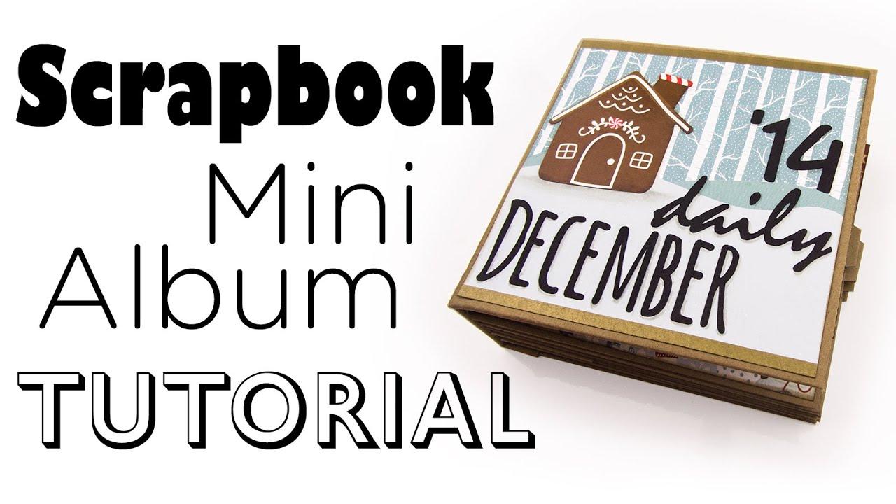How to scrapbook journal -  Scrapbook Mini Album Tutorial December Daily Art Journal Deutsch