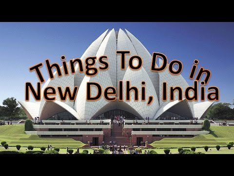 Visit New Delhi, India: Things to do in New Delhi - The City of Contrast