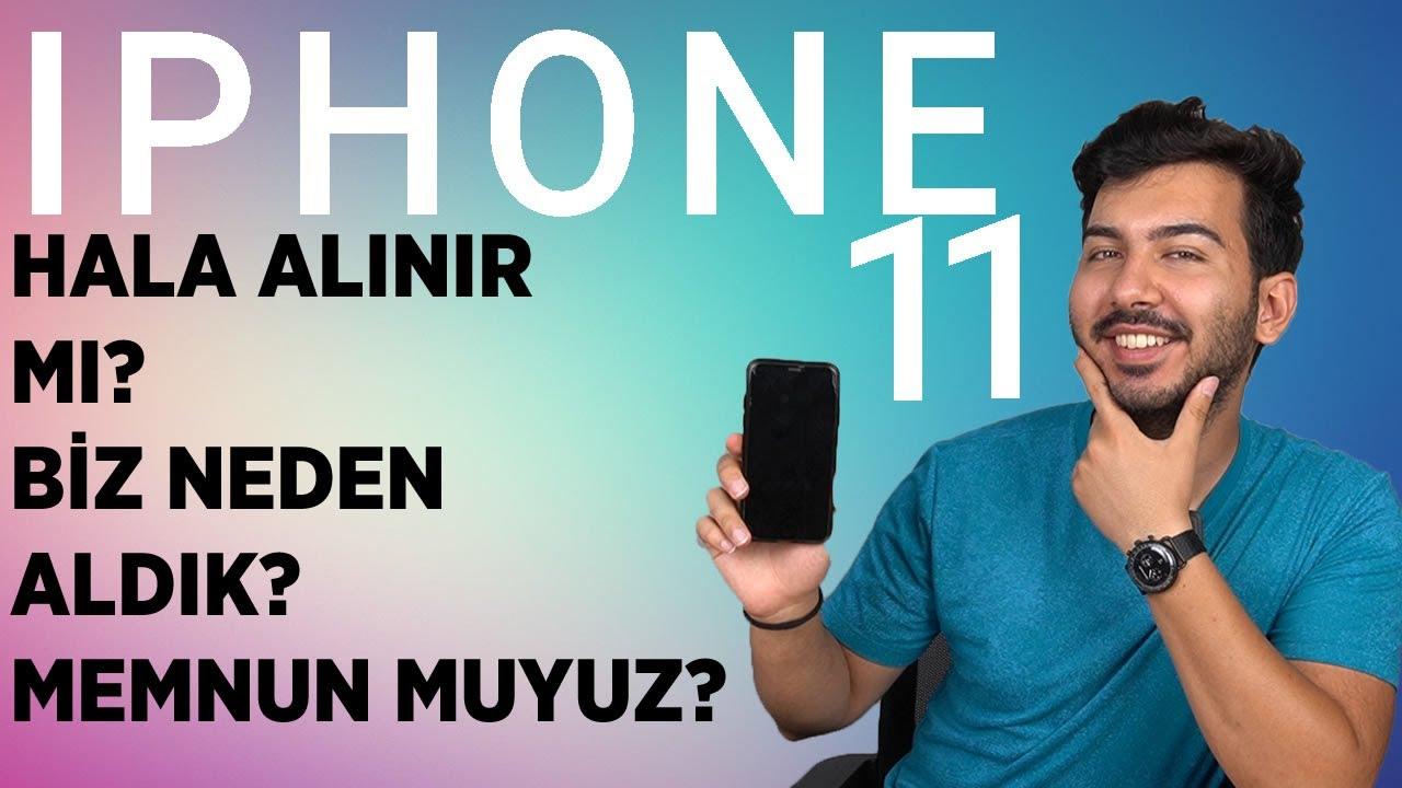 İPHONE 11 HALA ALINIR MI? 3 AYLIK KULLANICI DENEYİMİM