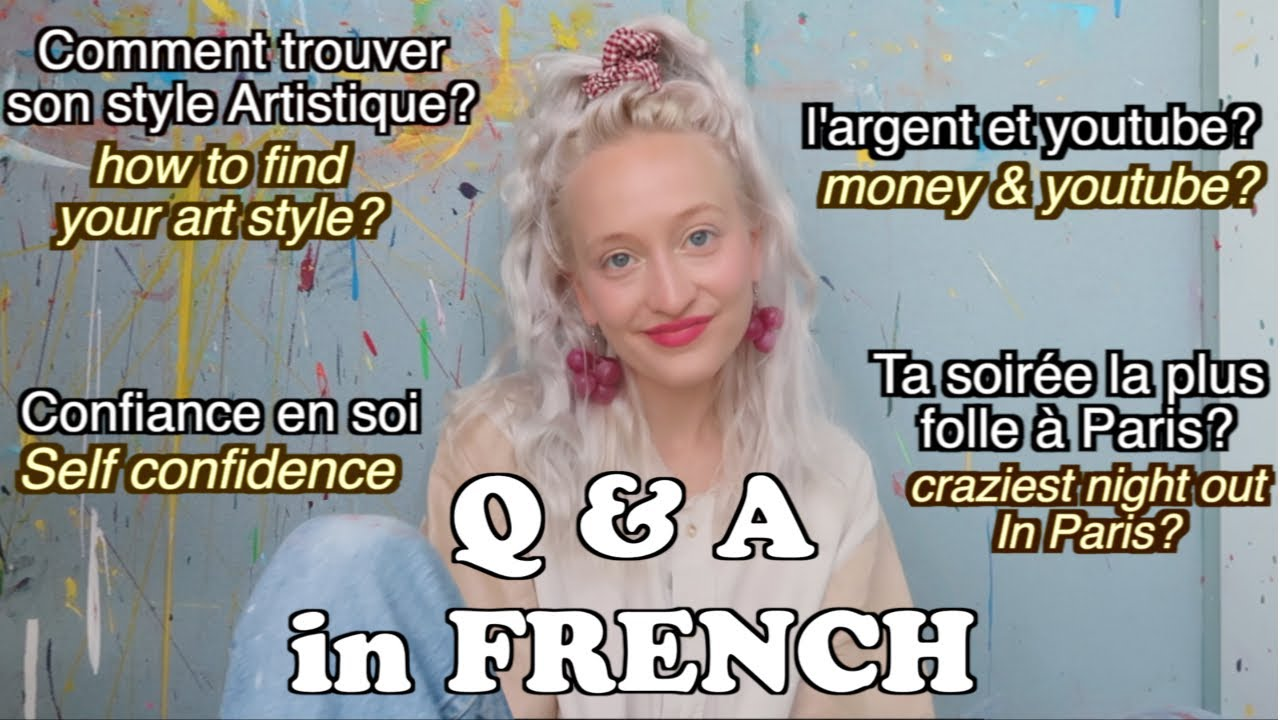 Q&A in FRENCH! (w/English subtitles)