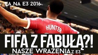FIFA z fabułą?! Wrażenia z konferencji EA na E3 2016 [tvgry.pl]