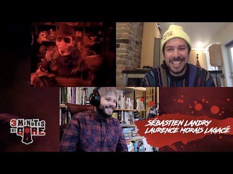 3 minutes de gore   Spécial quarantaine   Sébastien Landry et Laurence «Baz» Morais