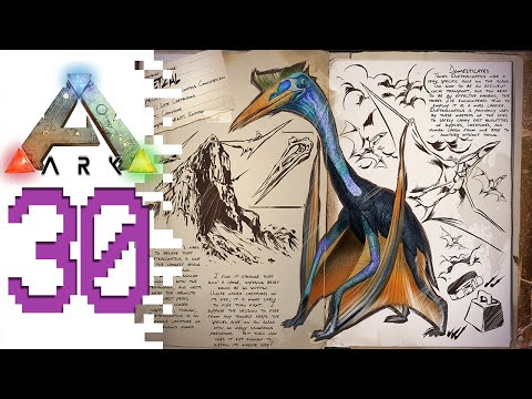 ARK: Survival Evolved - EP30 - Quetzal Quest!
