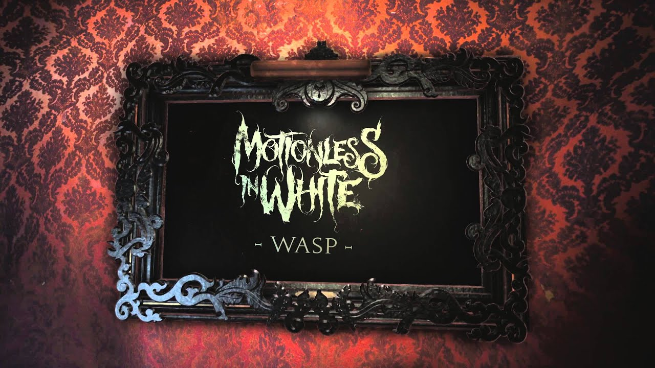 Download Motionless In White - Wasp (Album Stream)
