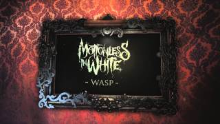 Watch Motionless In White Wasp video