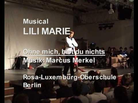 Musical Lili Marie: Ohne Mich, Bist Du Nichts