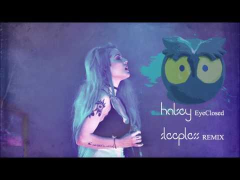Halsey-Eyes Closed (Sleepless Remix)
