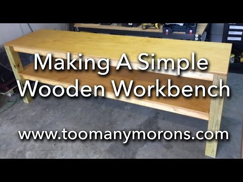 Making a Simple Wooden Workbench