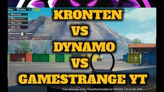 PUBG MOBILE : KRONTEN vs DYNAMO vs Gamestrange Yt, Intense gaming | who will win ??