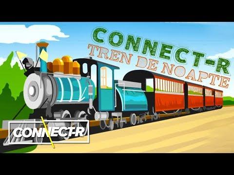 Connect-R - Tren de Noapte | KARAOKE