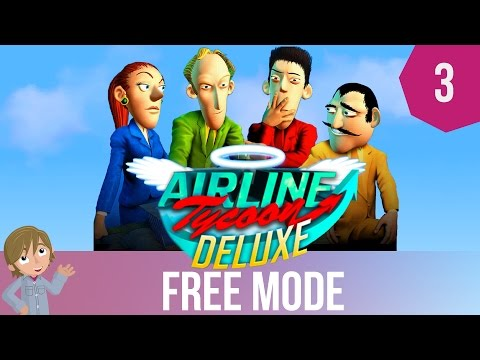 Airline Tycoon Free Mode | OUR OWN ROUTES! | Part 3