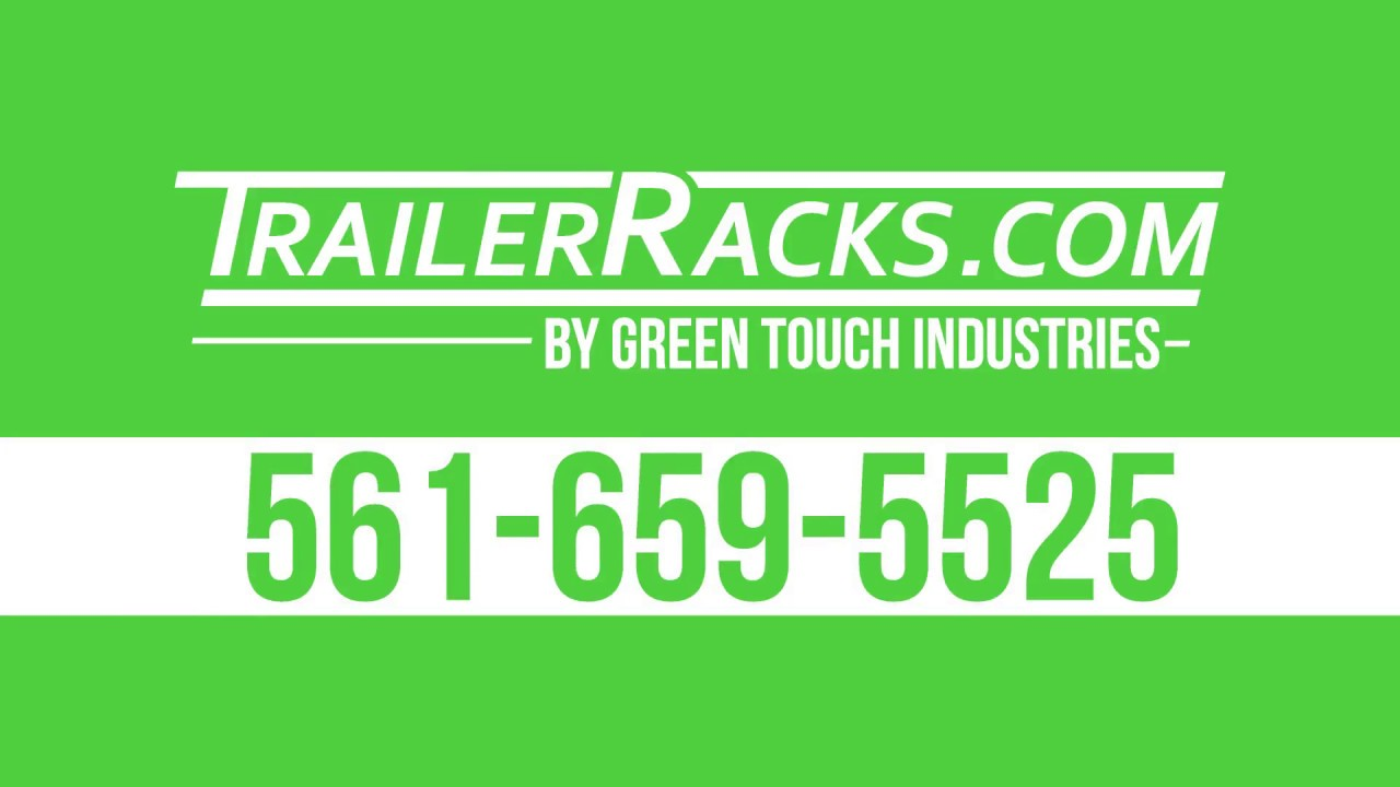 Green Touch Industries Trailer Set Up 2018