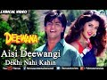 Aisi Deewangi - Lyrical Video | Deewana | Best Bollywood Romantic Songs | Shahrukh Khan,Divya Bharti