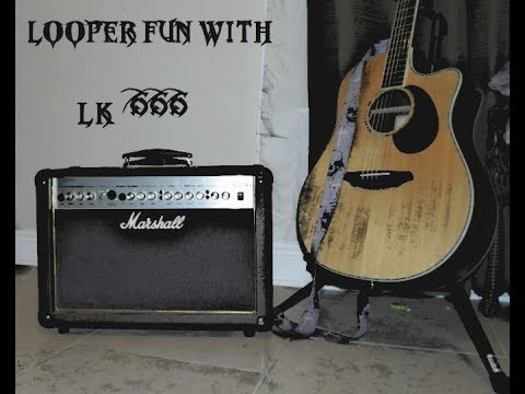Looper Fun With @LK666 Number 13