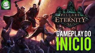 Pillars of Eternity - Gameplay do Início | PC Gameplay PT-BR Steam Português