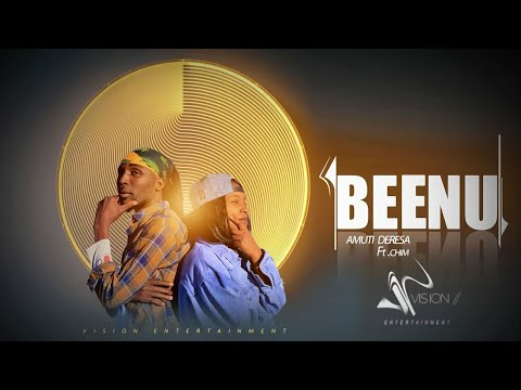 Download Amuti ft Chim-Beenuu-New Ethiopian Oromo Music 2021(Official Video)