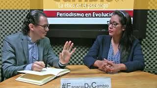 Espacio de cambio - Ética en el psicólogo
