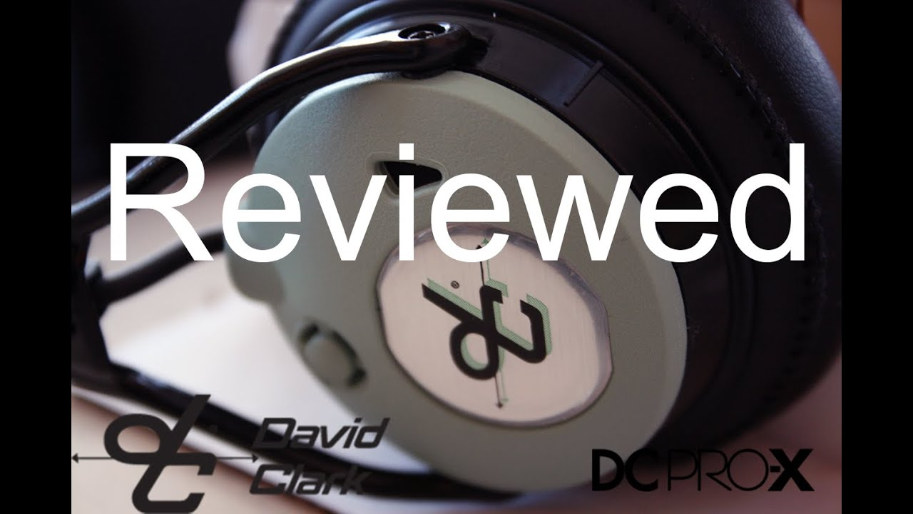 e7e05d0468a David Clark Pro X reviewed! - YouTube