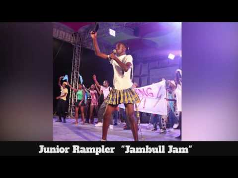 (Antigua Carnival 2016 Junior Soca Music) Junior Rampler - Jambull Jam