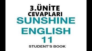 11. Sınıf İngilizce Sunshine Ders Kitabı Cevapları 3. Ünite