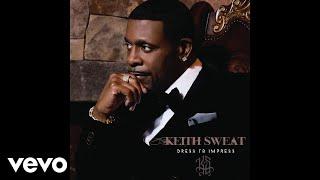 Keith Sweat - Dressed To Impress (Audio)