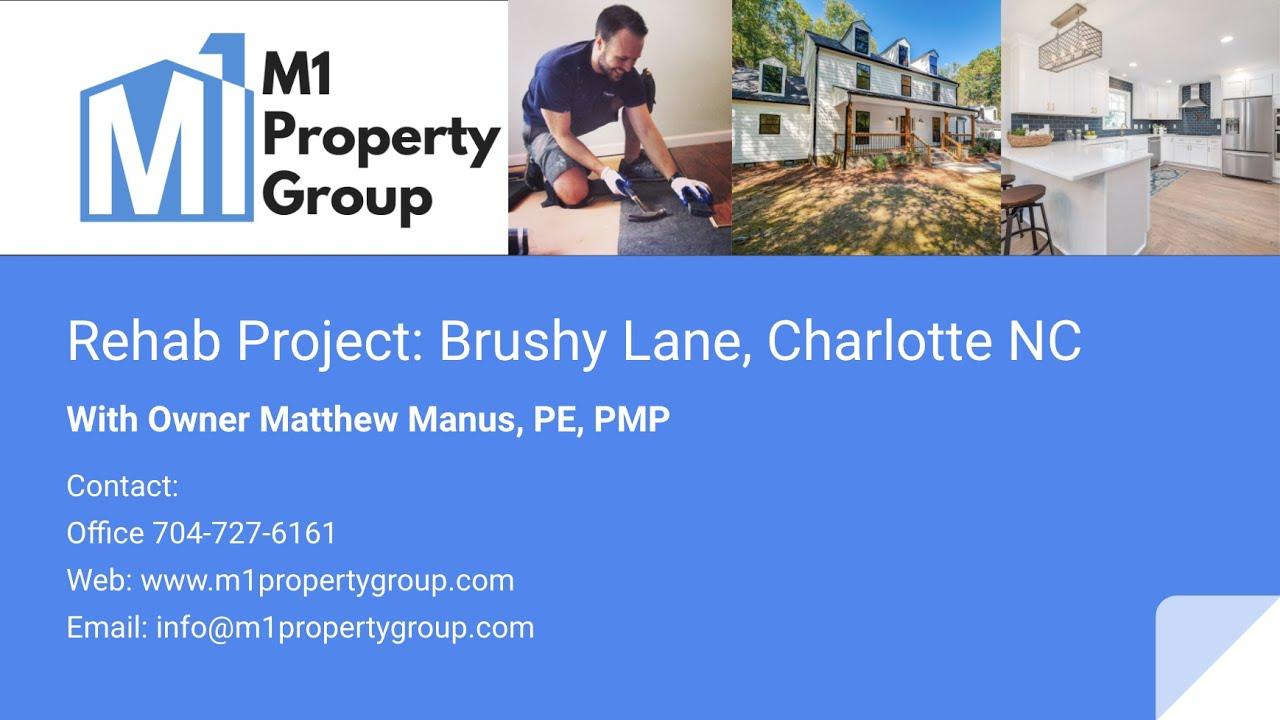 M1 Property Group Rehab Project: Brushy Lane Charlotte, NC