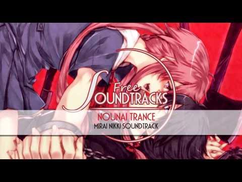[Free Anime Soundtracks] Nounai Trance - Mirai Nikki - HQ download