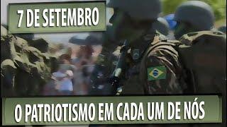 Video Brava gente brasileira! O 7 de setembro e o Patriotismo download MP3, 3GP, MP4, WEBM, AVI, FLV November 2017
