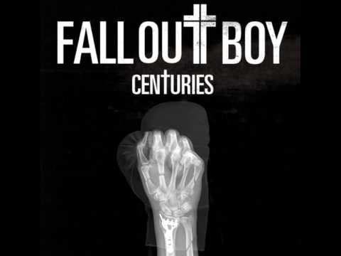 Fall Out Boy - Centuries [MP3 Free Download]