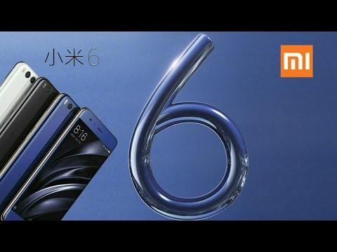 Xiaomi Mi6 Official Introduction - Full specification