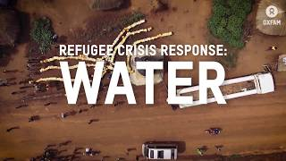 Oxfam in Uganda's Water Response to the South Sudan Refugee Crisis