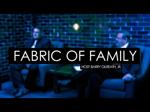 Fabric of Family - Episode 315 - Family Life and Psalm 23