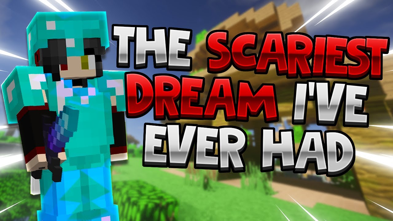 the scariest dream i've ever had...