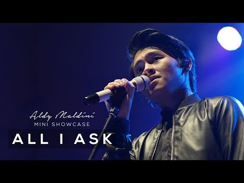 Aldy Maldini Mini Showcase - All I Ask (2/8)