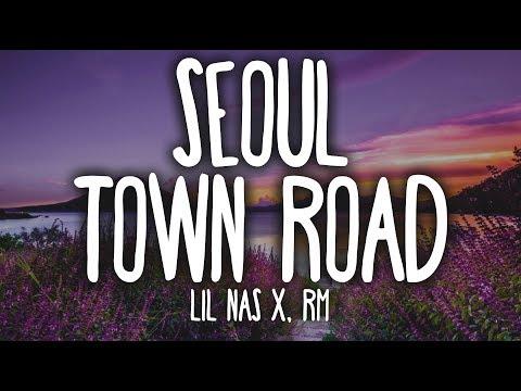 Lil Nas X, RM - Seoul Town Road (Lyrics) Feat. RM Of BTS
