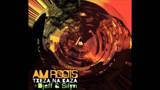 Txeza(Dj Djeff & Silyvi Mix)- Am Roots House 2011 Afro Deep