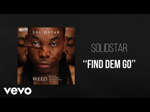 Solidstar - Find Dem Go - Official Audio ft. Oritse Femi
