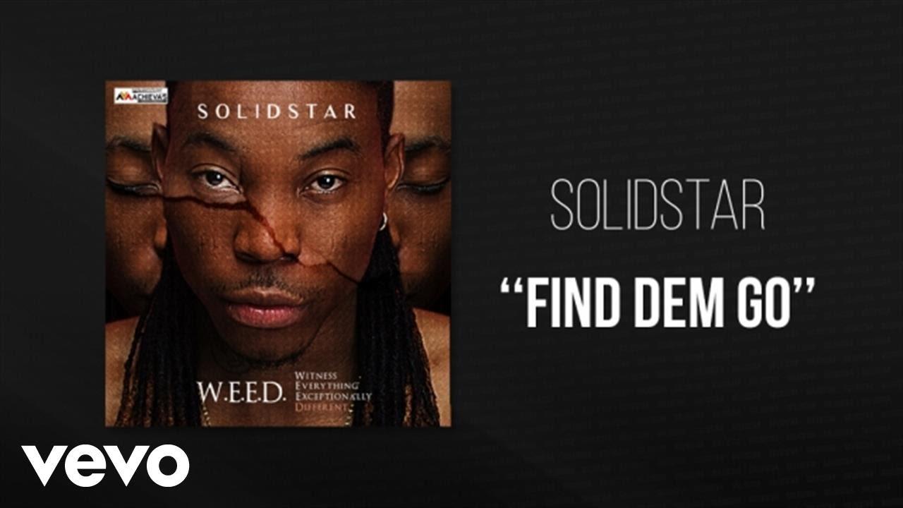 Download Solidstar - Find Dem Go - Official Audio ft. Oritse Femi