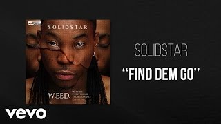 Solidstar - Find Dem Go - Official Audio ft. Oritse Femi