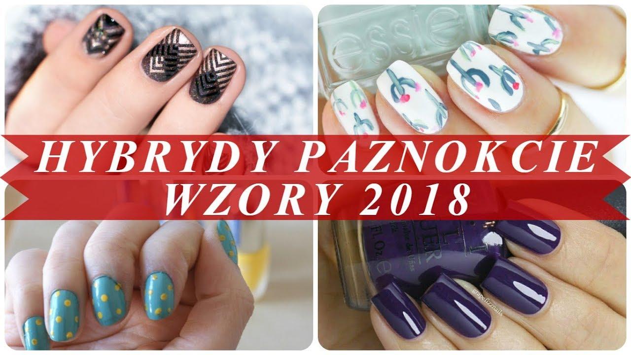 Hybrydy Paznokcie Wzory Jesień Zima 2017 2018 Youtube