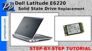 Dell Latitude E6220 mSATA Solid State Drive (SSD) Video Tutorial Teardown