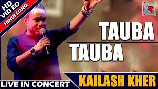 Kailash Kher    Tauba Tauba    Hindi Song    Live In Concert    Kolkata