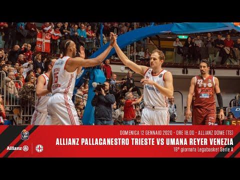 Allianz Pallacanestro Trieste Vs Umana Reyer Venezia | LBA 18° Giornata