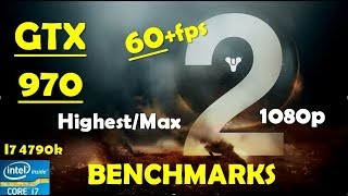 Destiny 2 GTX 970 - 1080p - 60+fps - Max Settings - Highly Optimized   Performance Benchmarks